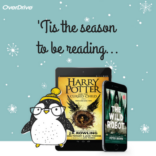 Overdrive - Tis The Season To Be Reading!